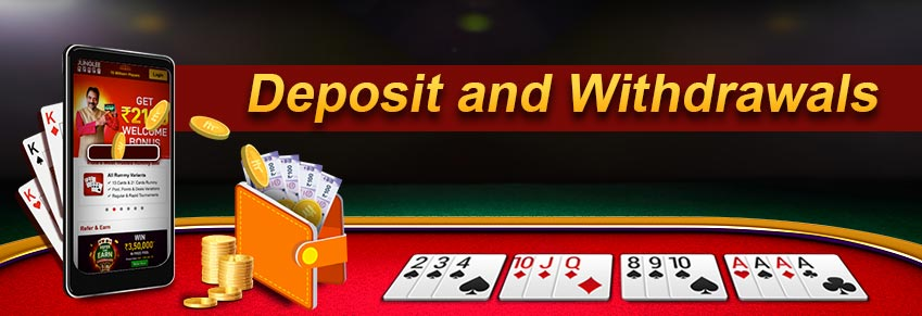 Cash Deposit and Withdrawal - Junglee Rummy