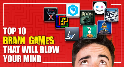Top 10 Brain Games That Will Blow Your Mind