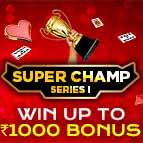 Super Champ Series I