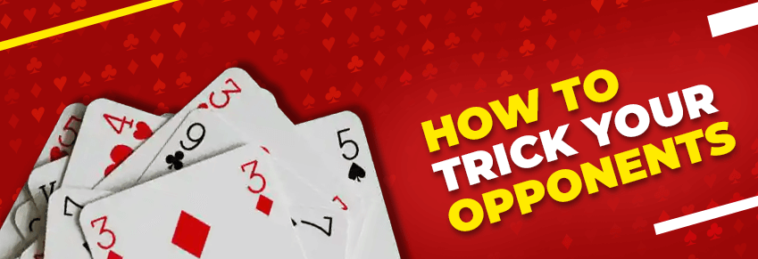 Trick Opponents in Rummy