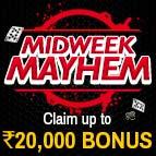 Midweek Mayhem