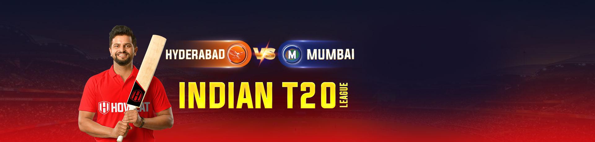 Hyderabad vs MumbaiIndian T20 League