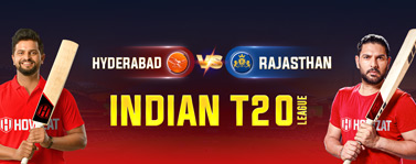 Hyderabad vs Rajasthan Indian T20 League