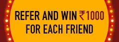 Refer and Win - Refer 5 Friends and Win Rs.10000 Extra